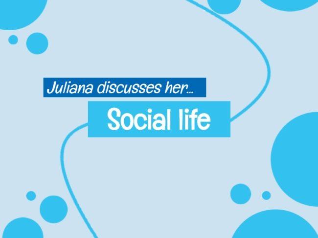 Juliana social life in UK