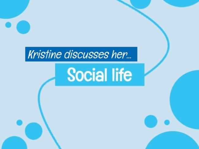 Kristine explains social life